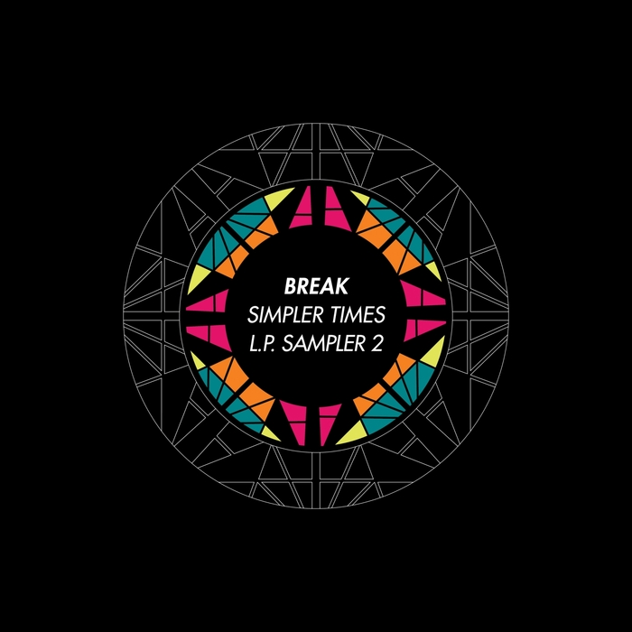 Break - Simpler Times LP Sampler 2
