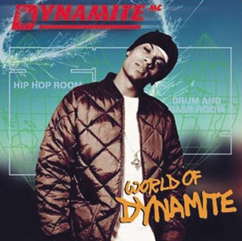 Dynamite MC - World Of Dynamite