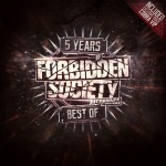 [Free] 5 Years Of Forbidden Society Recordings Best Of