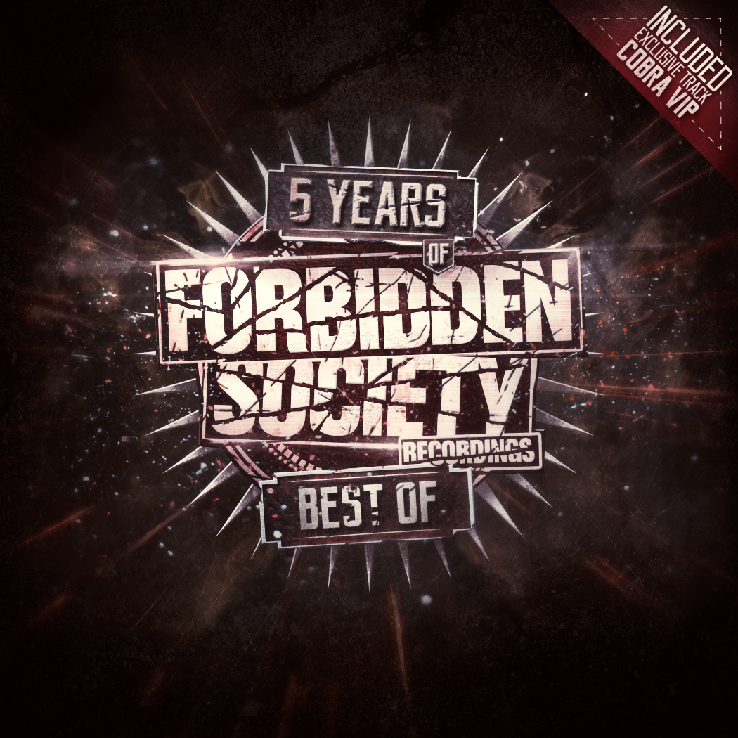 5 Years Of Forbidden Society Recordings Best Of