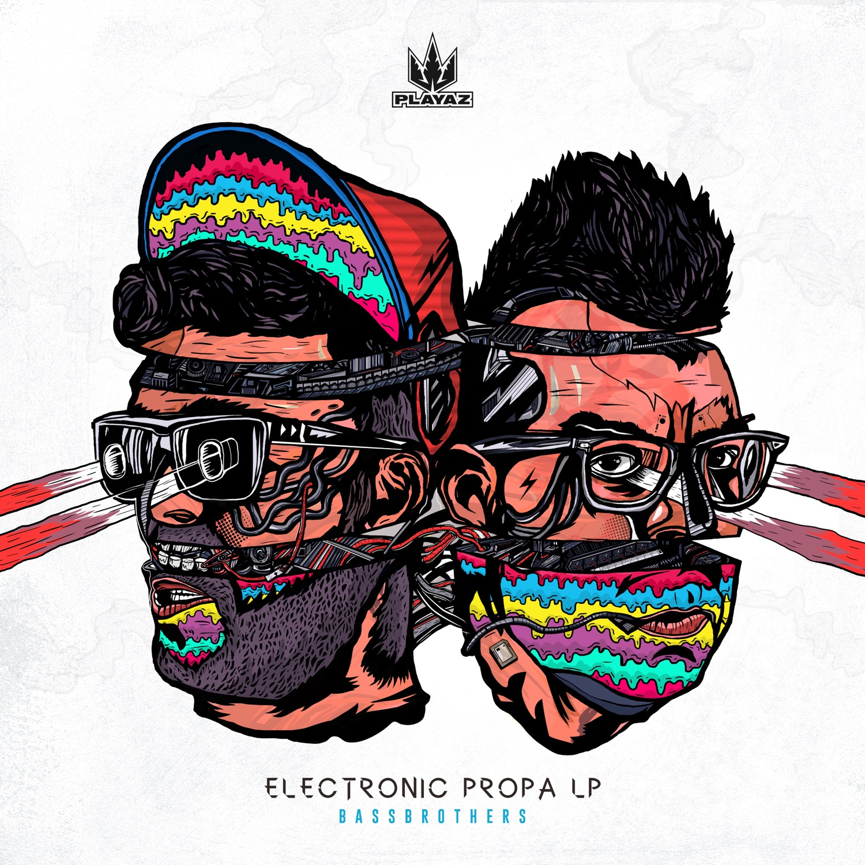 BassBrothers - Electronic Propa