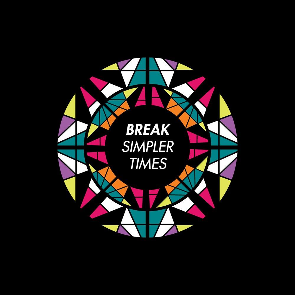 Break - Simpler Times LP