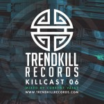 Current Value – Trendkill Killcast 006