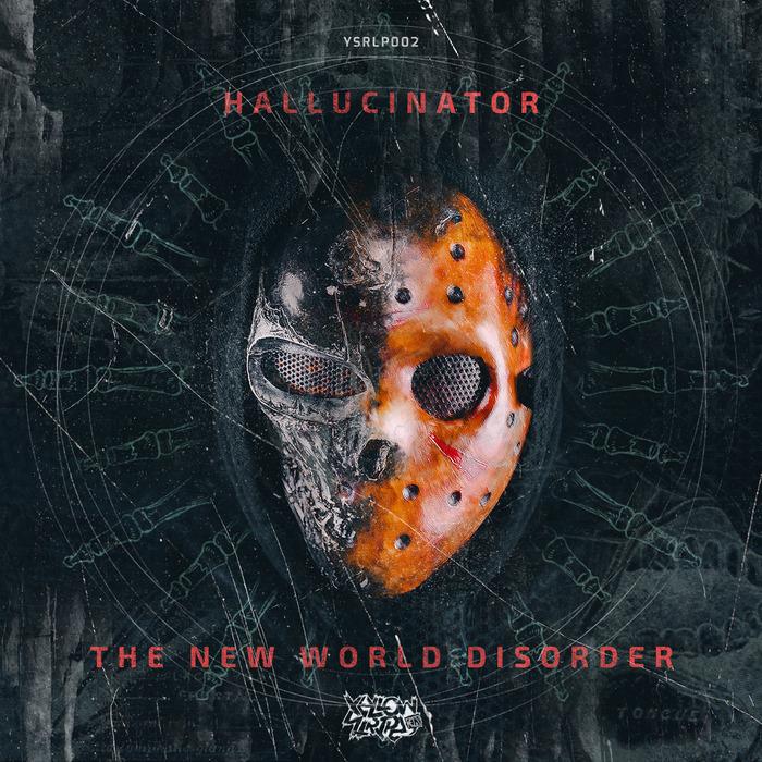 Hallucinator - The New World Disorder