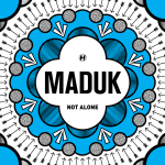 Maduk — Not Alone
