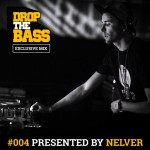 Nelver — DROP THE BASS Exclusive Mix