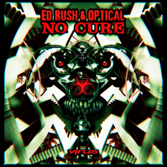 Ed Rush & Optical - No Cure