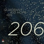 Quadrant, Kid Hops & Iris — 206