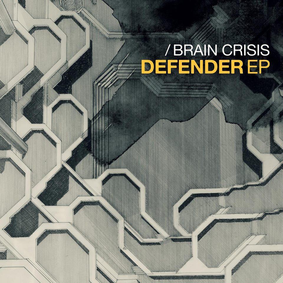 Brain Crisis - Defender EP