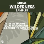Mikal — Wilderness Album Sampler