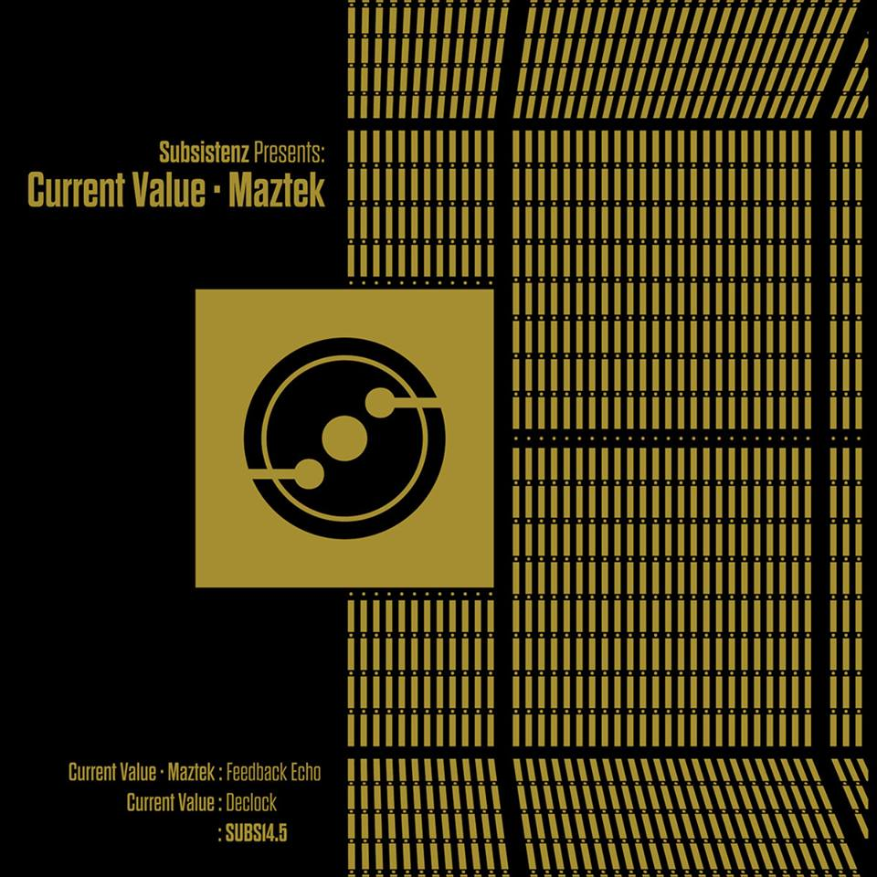 Current Value & Maztek - Subsistenz14.5