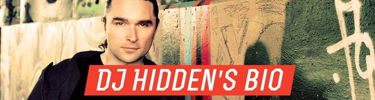 DJ Hidden's Bio2