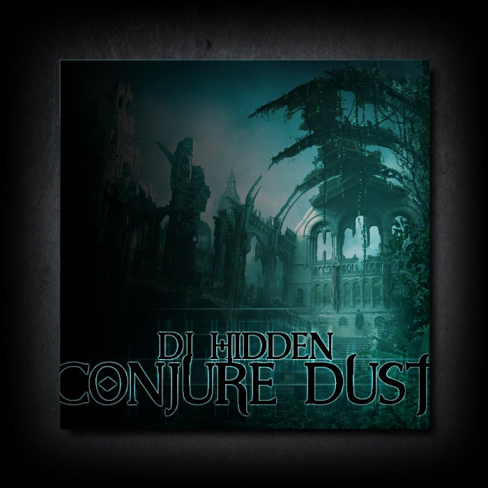 [Free] DJ Hidden - Conjure Dust