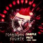 [Free] Forbidden Society — Destruction + Sample Pack