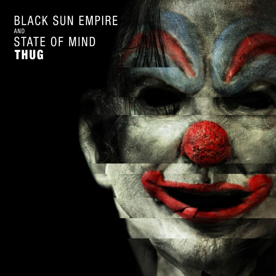 Black Sun Empire & State Of Mind – Thug