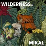 Mikal — Wilderness LP