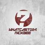 NickBee — WhatCast024