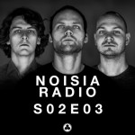 Noisia Radio S02E03