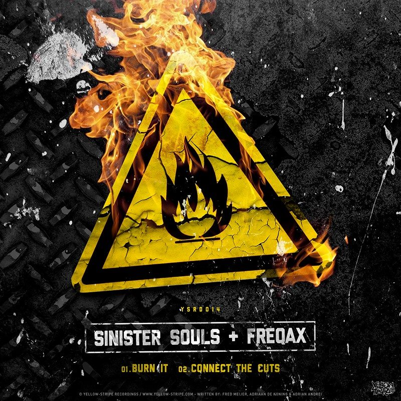 Sinister Souls & Freqax - Burn It  Connect The Cuts