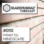 Mindscape — Bladerunnaz Tubecast 010