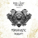 Morganistic — Redshift / Danger