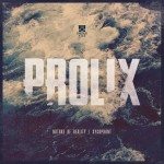 Prolix — Nature of Reality / Sycophant