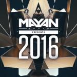VA — Mayan Audio Presents 2016