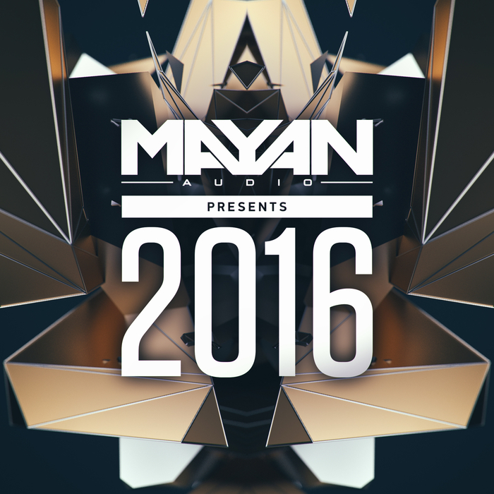 VA - Mayan Audio Presents 2016