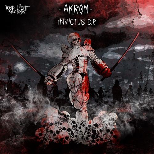 Akrom - Invictus EP