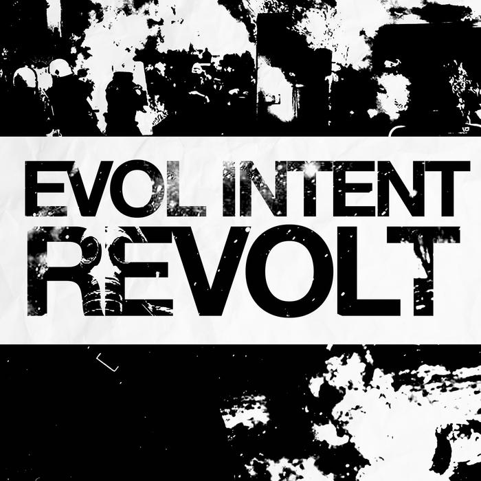Evol Intent - REVOLT ep