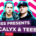 Calyx & TeeBee — KISS Presents (30-03-2016)