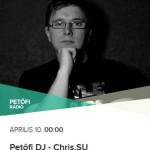 Chris.SU — Petofi DJ Mix April 2016