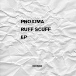 Proxima — Ruff Scuff EP