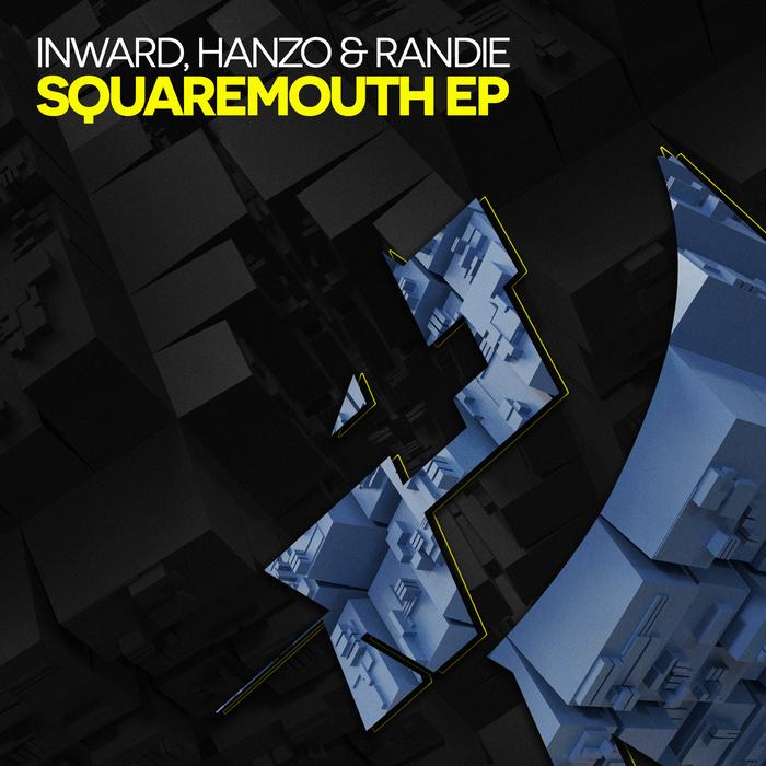Inward, Hanzo & Randie - Squaremouth EP