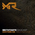 Machine Code — MethTaste BadCast // Section 03