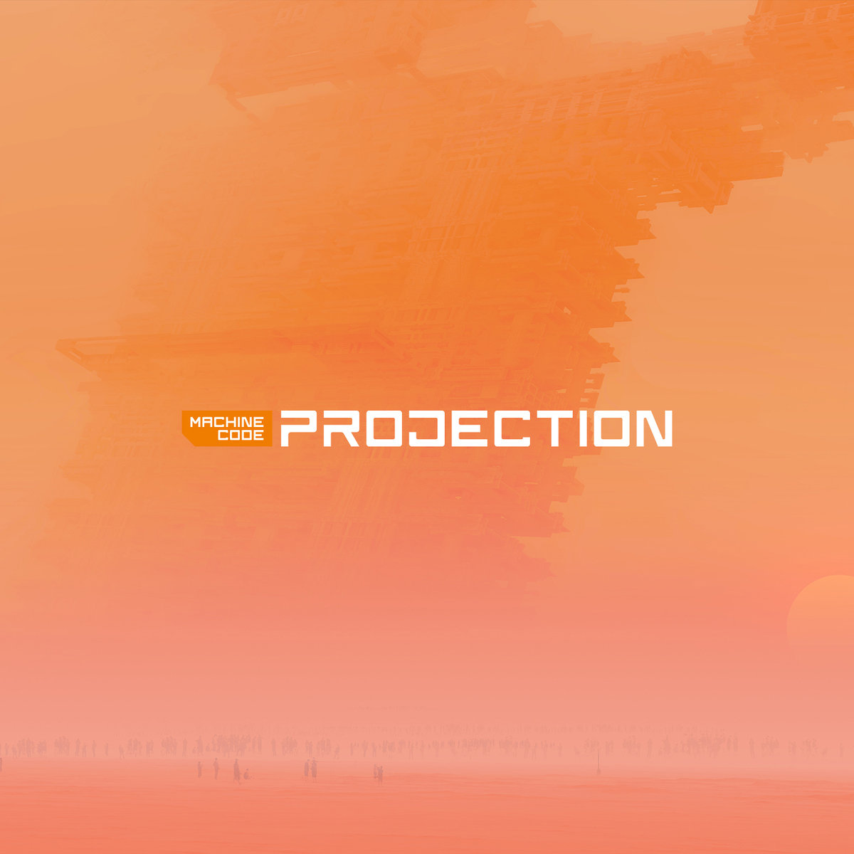 Machine Code - Projection EP