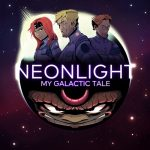 Neonlight — My Galactic Tale LP