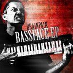 Brainpain — Bassface EP