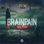 Brainpain — Final Phase