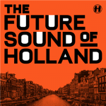Hospital представляют The Future Sound Of Holland