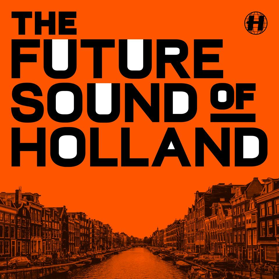 Hospital presents The Future Sound Of Holland