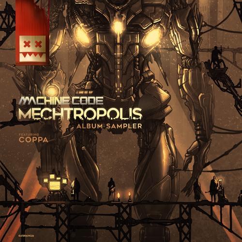 Machine Code - Mechtropolis Album Sampler