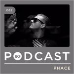 Phace — UKF Podcast #82