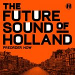 Proxima — Future Sound Of Holland Mix