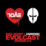 Evol Intent — Evolcast 013 — hosted by Gigantor + Zardonic guest mix