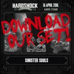 Sinister Souls @ Hardshock Festival 2016
