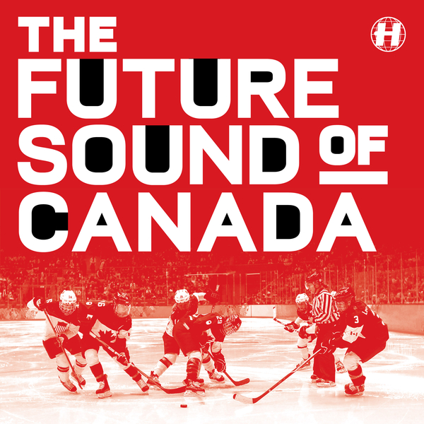 Hospital present The Future Sound Of Canada