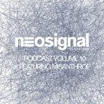 Neosignal Podcast 010 by Misanthrop