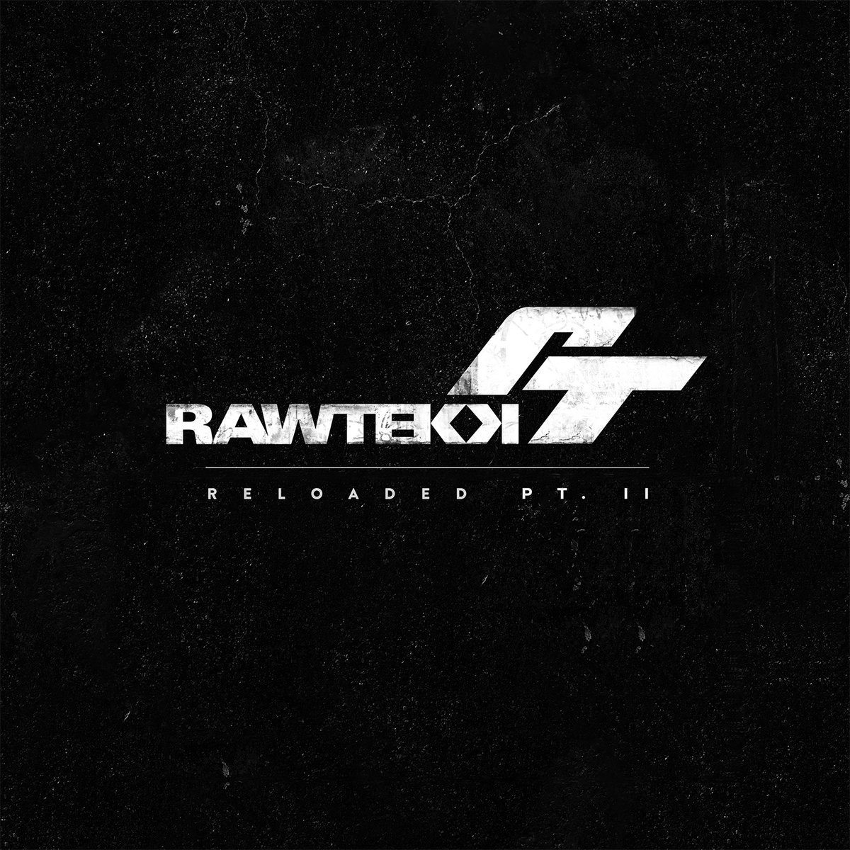 rawtekk-reloaded-pt-2