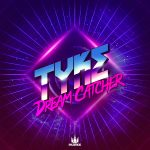 Tyke — Dream Catcher EP